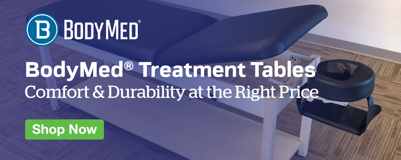 Half Page Ad – Shop Our Collection of Durable BodyMed® Treatment Tables – Click to View Page