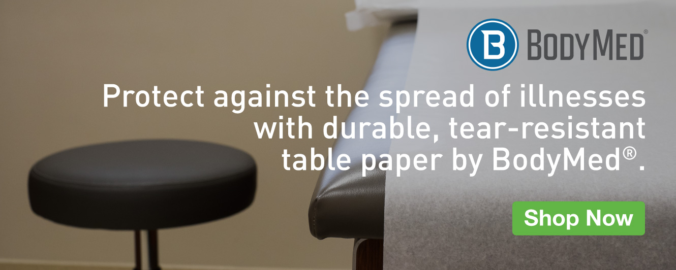 Half Page Ad – Protect Against Illnesses with Durable BodyMed® Exam Table Paper – Click to View Page