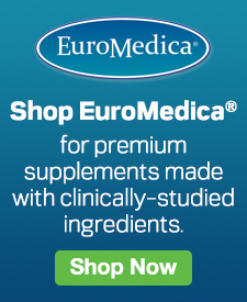 Quarter Page Ad – Shop EuroMedica® for Premium Supplements Made with Clinically-Studied Ingredients – Click to View Page