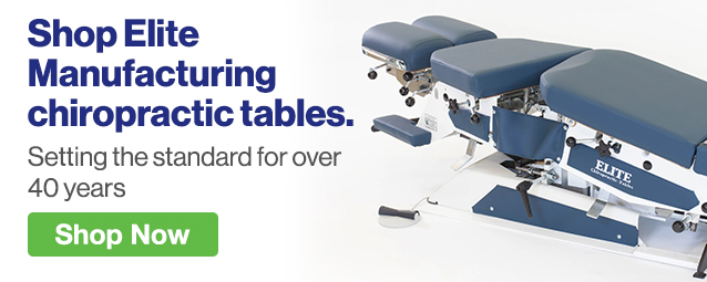 Half Page Ad – Shop Elite Manufacturing Chiropractic Tables – Click to View Page