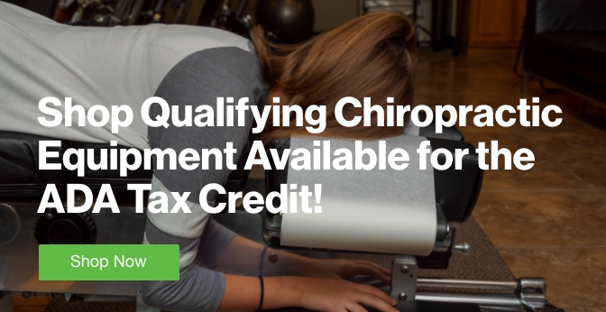 Three Quarter Page Ad – Shop Qualifying Chiropractic Equipment Available for the ADA Tax Credit – Click to View Page